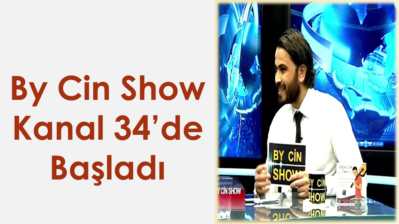 By Cin Show Kanal 34'de